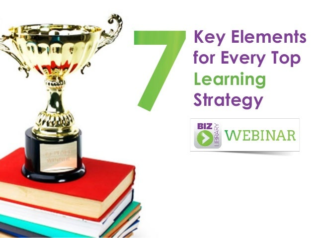 Key Elements for Every Top Learning Strategy