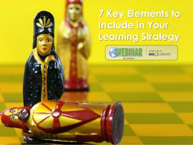 7 Key Elements to Include in Your Learning Strategy