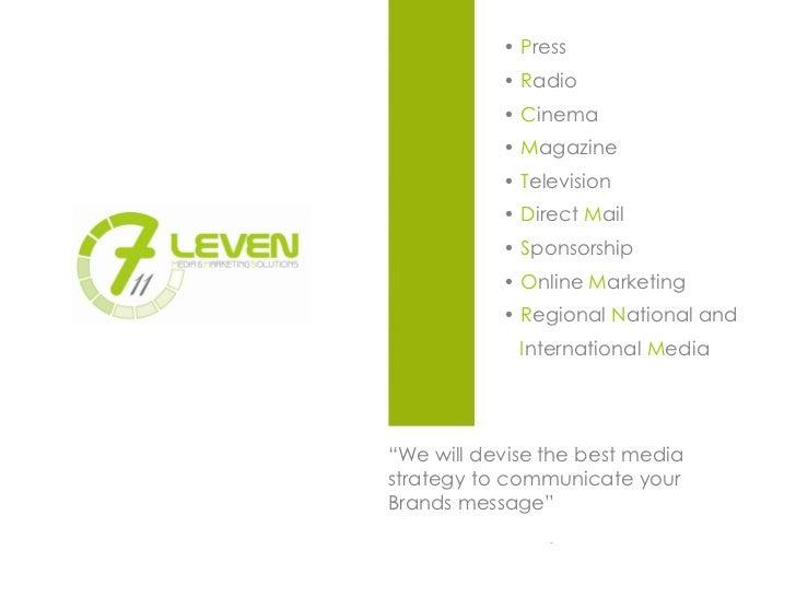 7 eleven marketing mix Mix de marketing nos últimos tempos o crescentedesenvolvimentodenovasmídias,a conscientização dos consumidores, o acirramento daconcorrênciaentreasmarcas.