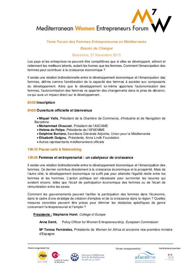 Event organized by: Forum coorganized by: Institutional partner: 7ème Forum des Femmes Entrepreneures en Méditerranée Beso...