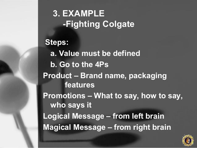 4ps of colgate toothpasth Channels of distribution lars perner, phd assistant professor of clinical marketing department of marketing large retail chains such as k-mart and ralph's buy toothpaste and other colgate products in such large volumes that it may be efficient to sell directly to those chains.