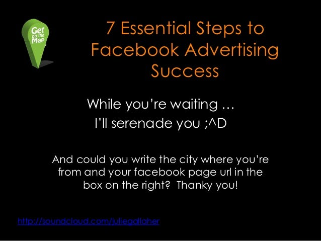 """7 Essential Steps to                  Facebook Advertising                         Success                 While you""""re wa..."""