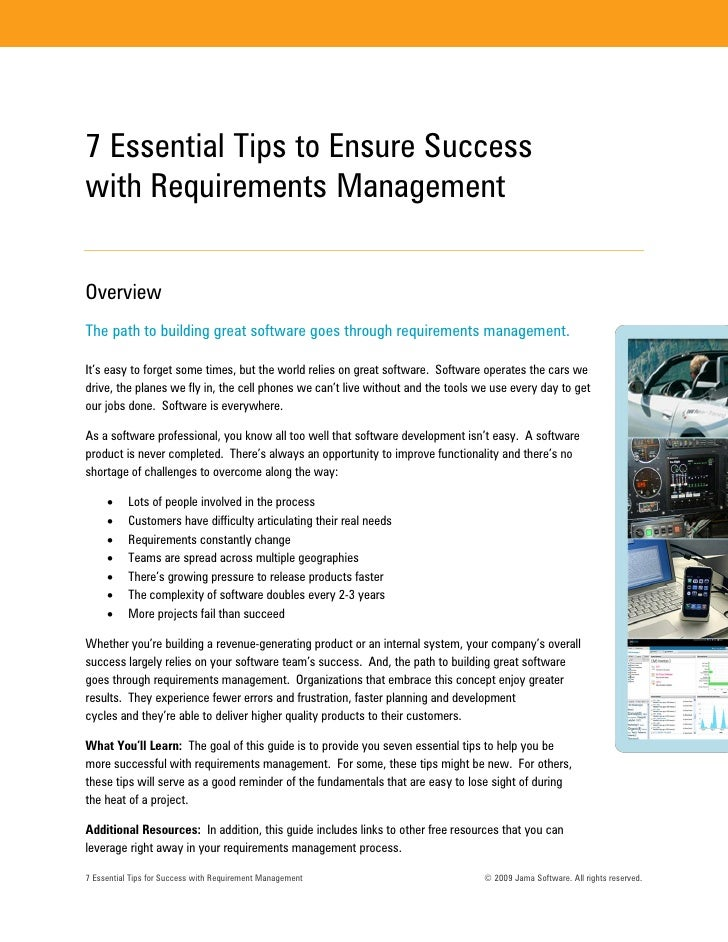 7 Essential Tips to Ensure Success with Requirements Management   Overview The path to building great software goes throug...