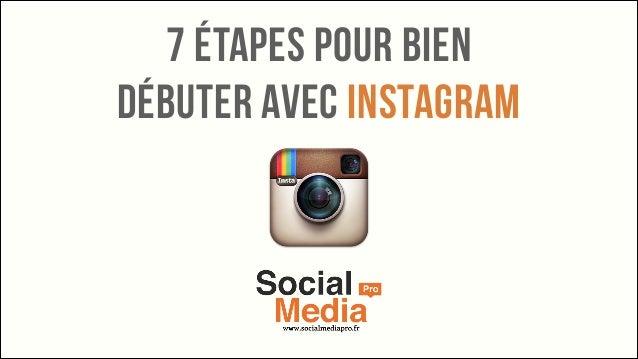 7 étapes pour bien débuter avec Instagram