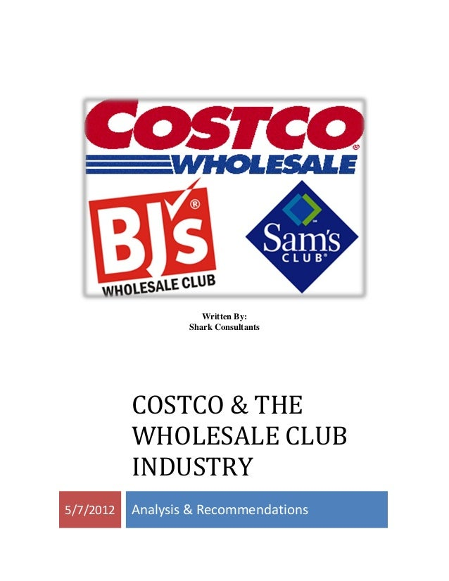 Competitive analysis for costco wholesale and sam s club