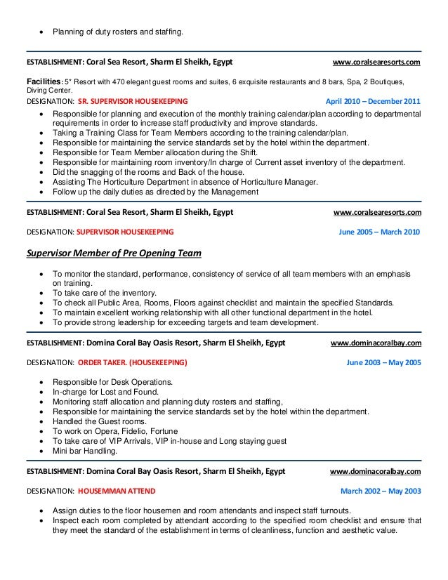  Planning of duty rosters and staffing. ESTABLISHMENT: Coral Sea Resort, Sharm El Sheikh, Egypt www.coralsearesorts.com F...