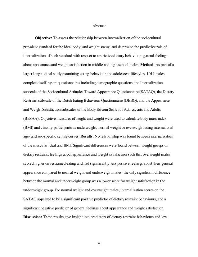 Abstract Objective: To assess the relationship between internalization of the sociocultural prevalent standard for the ide...