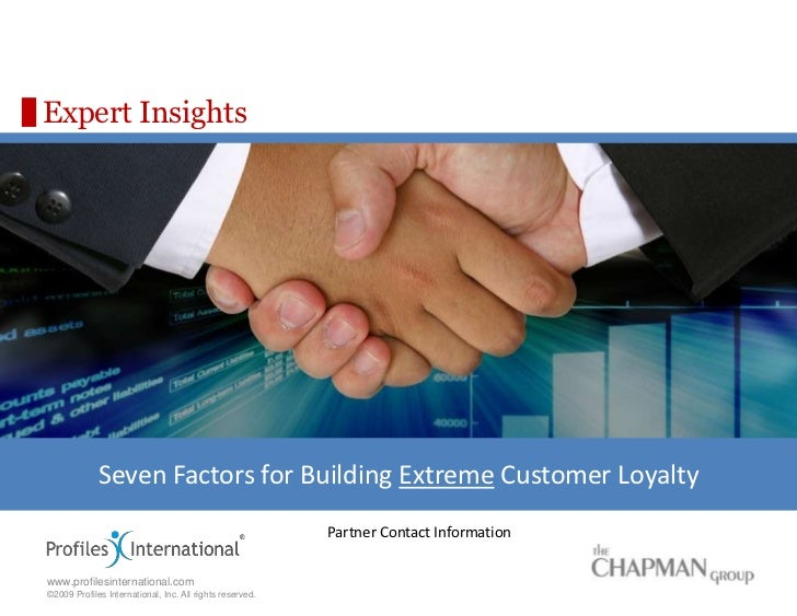 Expert Insights<br />Seven Factors for Building Extreme Customer Loyalty<br />Partner Contact Information<br />