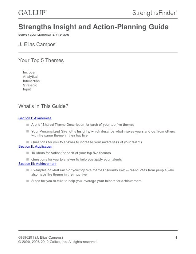 Strengths Insight and Action-Planning Guide SURVEY COMPLETION DATE: 11-24-2006 J. Elias Campos Your Top 5 Themes Includer ...