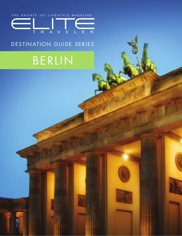 D e st in ation Guide Series BERLIN