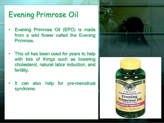 what is primrose oil used for in pregnancy