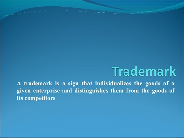 Types Of TrademarkTypes Of Trademark Product Trademark Service Trademark Certification Trademark Collective Trademark