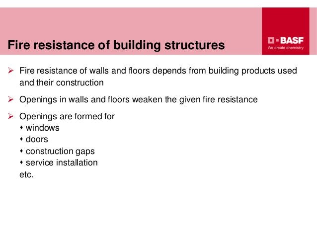 Fire resistance of building structures  Fire resistance of walls and floors depends from building products used and their...
