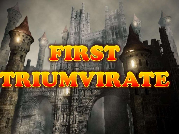 •Binubuo nina Pompey, Crassus at Julius Ceasar•Nahirang na konsul si Julius Ceasar•Pinaghatian nila ang ROMA:            C...