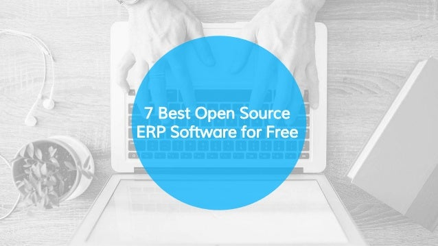7 Free Open Source Erp Software For Small Business