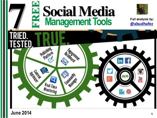1Abdulhadi Hafez 7 Social Media ManagementTools FREE Full analysis by: @abudhafez June 2014