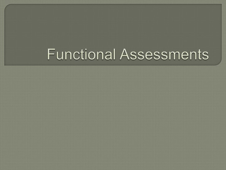  Functional Analysis Descriptive Assessment Indirect Assessment
