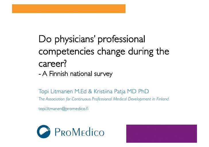Do physicians' professional competencies change during the career?  - A Finnish national survey   Topi Litmanen M.Ed  Kris...