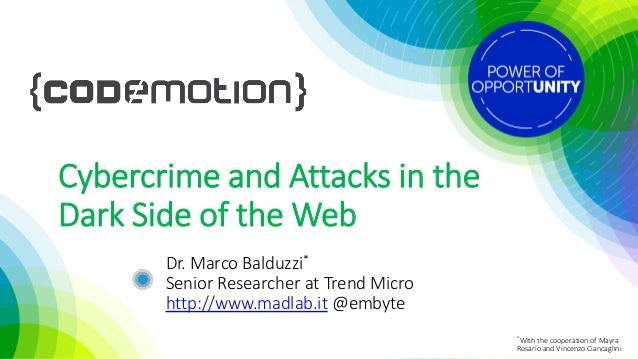 Marco Balduzzi - Cyber-crime and attacks in the dark side of
