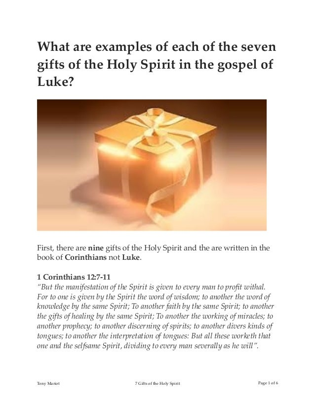 What are examples of each of the seven gifts of the Holy Spirit in the gospel ...