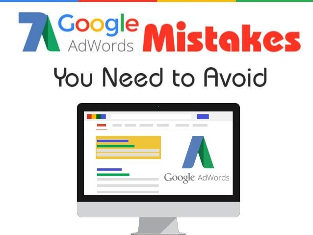 Read More: http://www.kollimited.com/7-google-adwords-mistakes-you-should- avoid-infographic/ http://www.kollimited.com/7-...