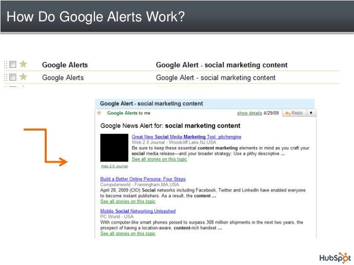 How to Set Up Google Alerts?         Go to www.google.com/alerts