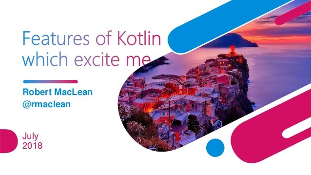 Features of Kotlin I find exciting Slide 2