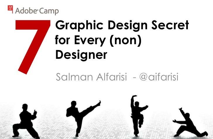 Graphic Design Secretfor Every (non)DesignerSalman Alfarisi - @aifarisi