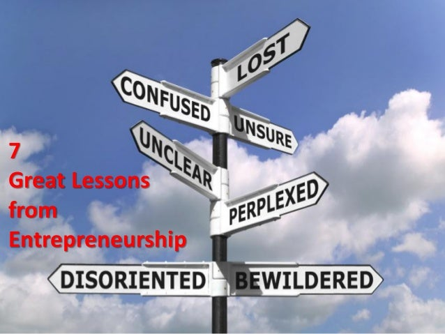 7Great LessonsfromEntrepreneurship