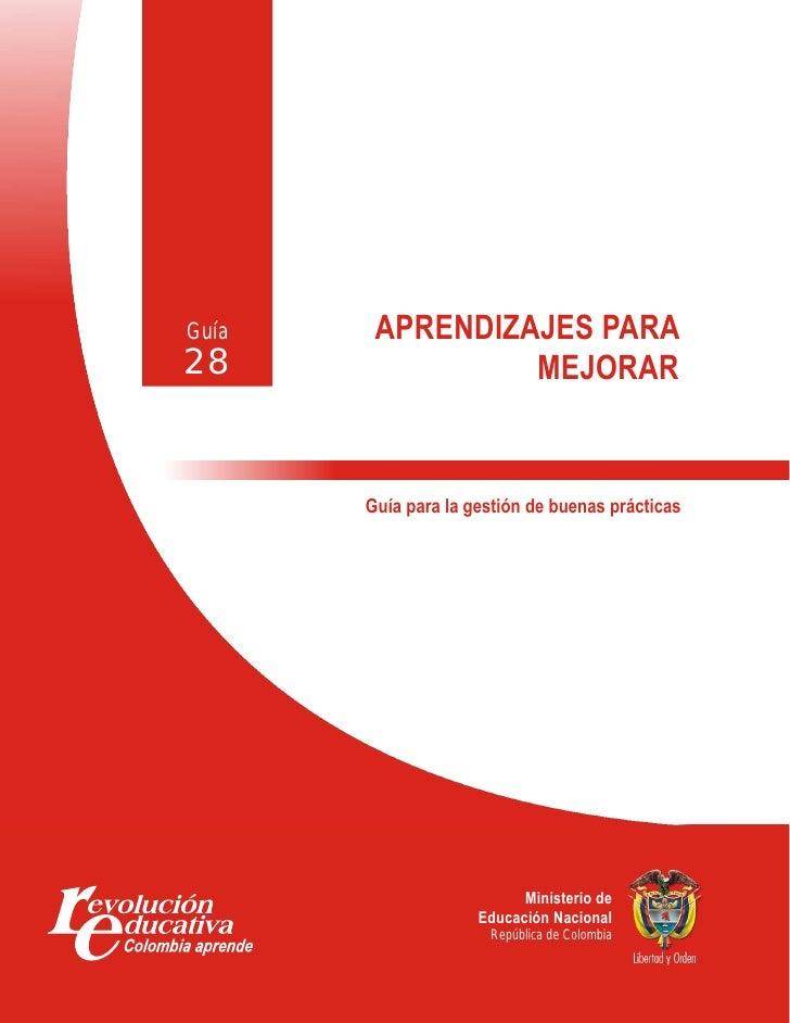 Guía    APRENDIZAJES PARA 28               MEJORAR          Guía para la gestión de buenas prácticas                      ...
