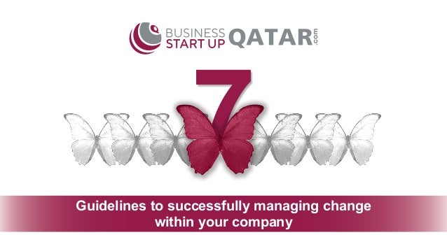 7 within your company Guidelines to successfully managing change
