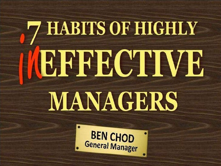 7 Habbits Of Highly Ineffective Managers