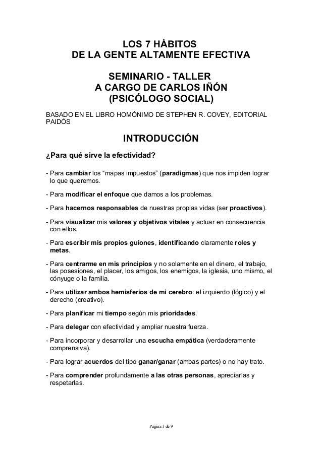 LOS 7 HÁBITOS         DE LA GENTE ALTAMENTE EFECTIVA                    SEMINARIO - TALLER                 A CARGO DE CARL...