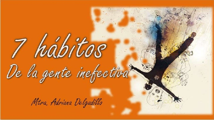 7 Habitos Ineficaces
