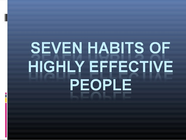 Habits have a tremendous
