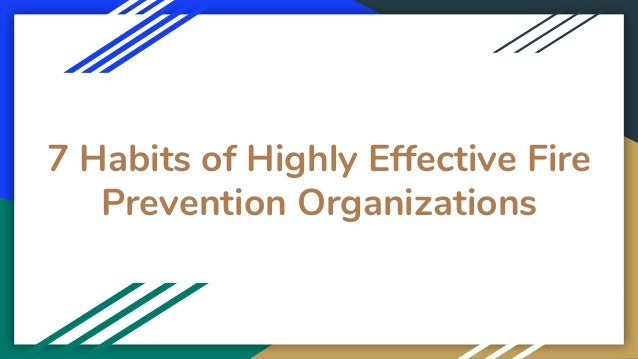 7 Habits of Highly Effective Fire Prevention Organizations
