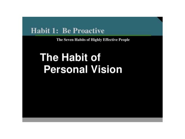 reaction paper for 7 habits of personal effectiveness Since its initial release, the 7 habits of highly effective people  being an  effective individual requires constant reflection to make  these answers form  your personal constitution, a statement of what you are about and who.