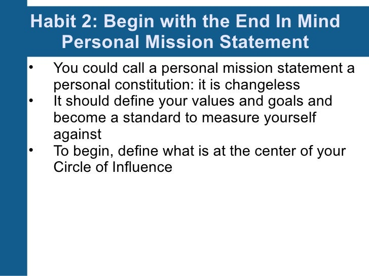 personal mission statement 7 habits When you received the personal mission statements of the other  opus the  seven habits of highly effective people, a friend's personal creed.