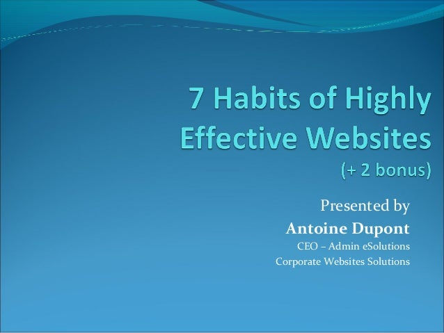 Presented by Antoine Dupont CEO – Admin eSolutions Corporate Websites Solutions