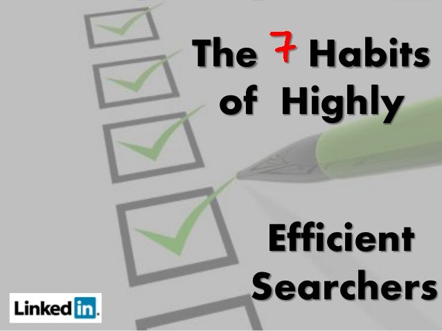 The Habits of Highly Efficient Searchers