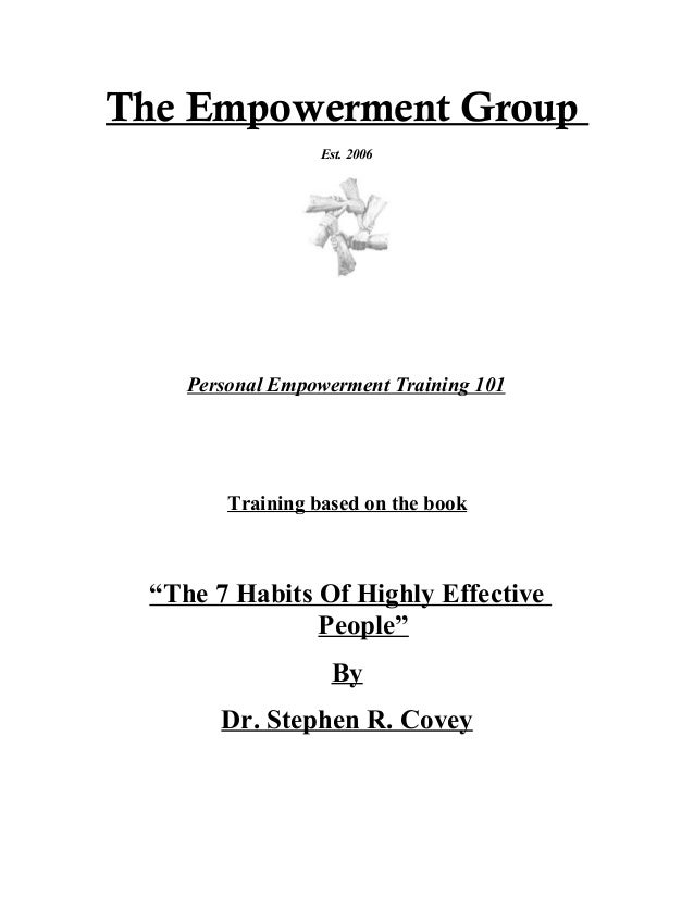 """The Empowerment Group Est. 2006 Personal Empowerment Training 101 Training based on the book """"The 7 Habits Of Highly Effec..."""