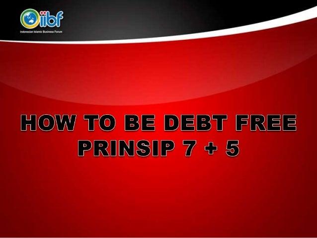 • Benarkah kita memiliki NIAT?• Apakah anda percaya bahwa hutang anda  akan lunas?• Jika hanya itu yang anda miliki, maka ...