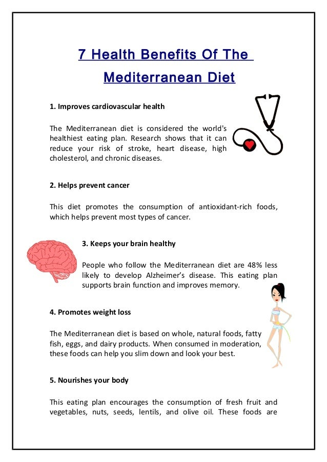 Here Are the 7 main health benefits of the mediterranean diet