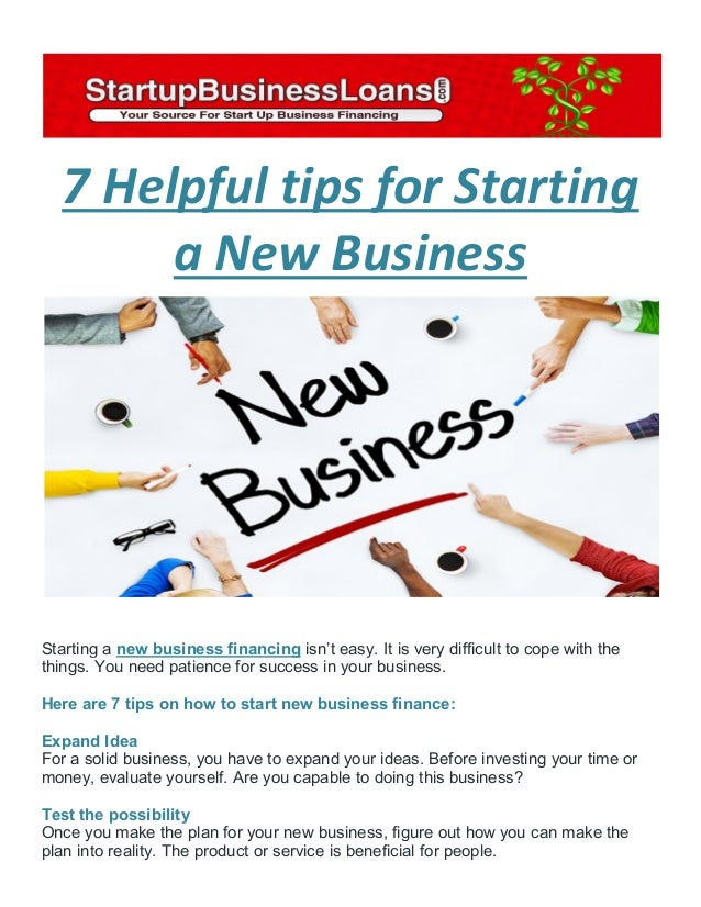 7 helpful tips for starting a new business