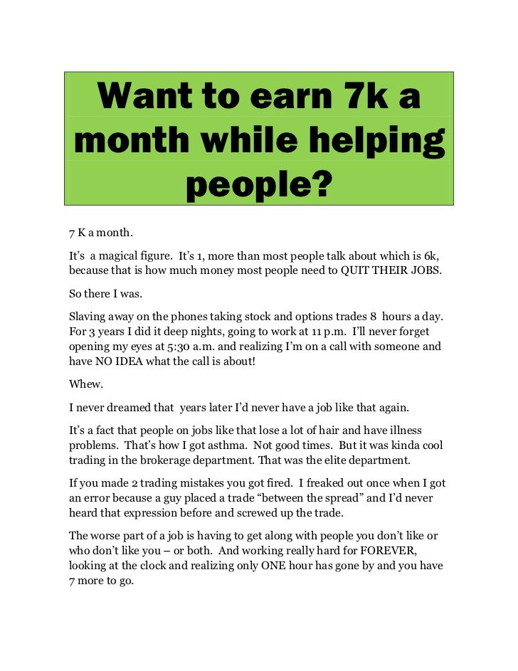Want to earn 7k amonth while helping     people?7 K a month.It                   It s 1, more than most people talk about ...