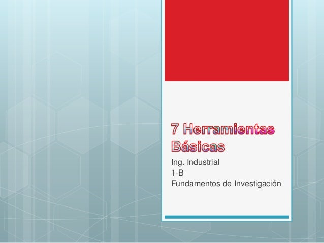 Ing. Industrial  1-B  Fundamentos de Investigación