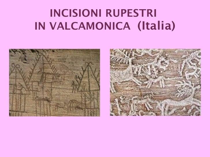 INCISIONI RUPESTRI  IN VALCAMONICA  (Italia)