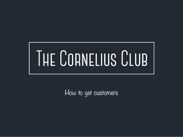 How to get customers