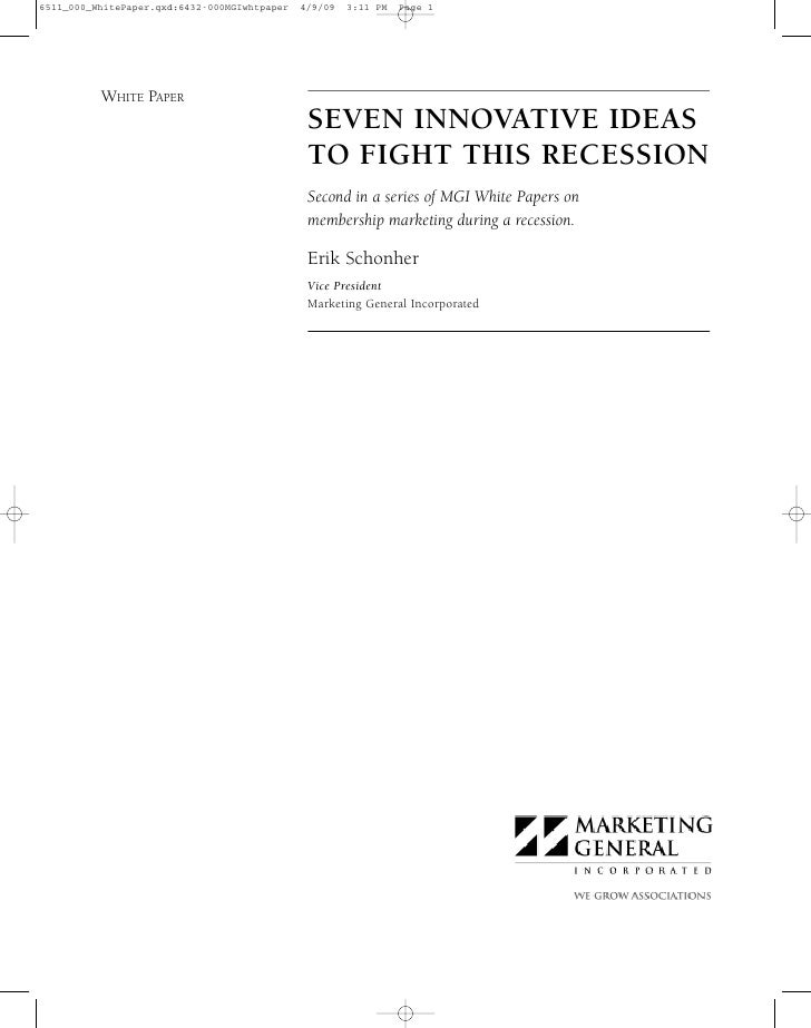 WHITE PAPER               SEVEN INNOVATIVE IDEAS               TO FIGHT THIS RECESSION               Second in a series of...
