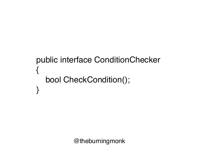 @theburningmonk type Condition = unit -> bool